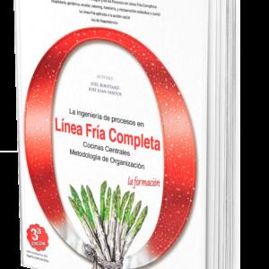 El Libro Blanco de la Línea Fría. La línea fría completa, organización de cocinas centrales